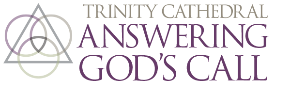 Trinity Cathedral Answering God's Call 2019