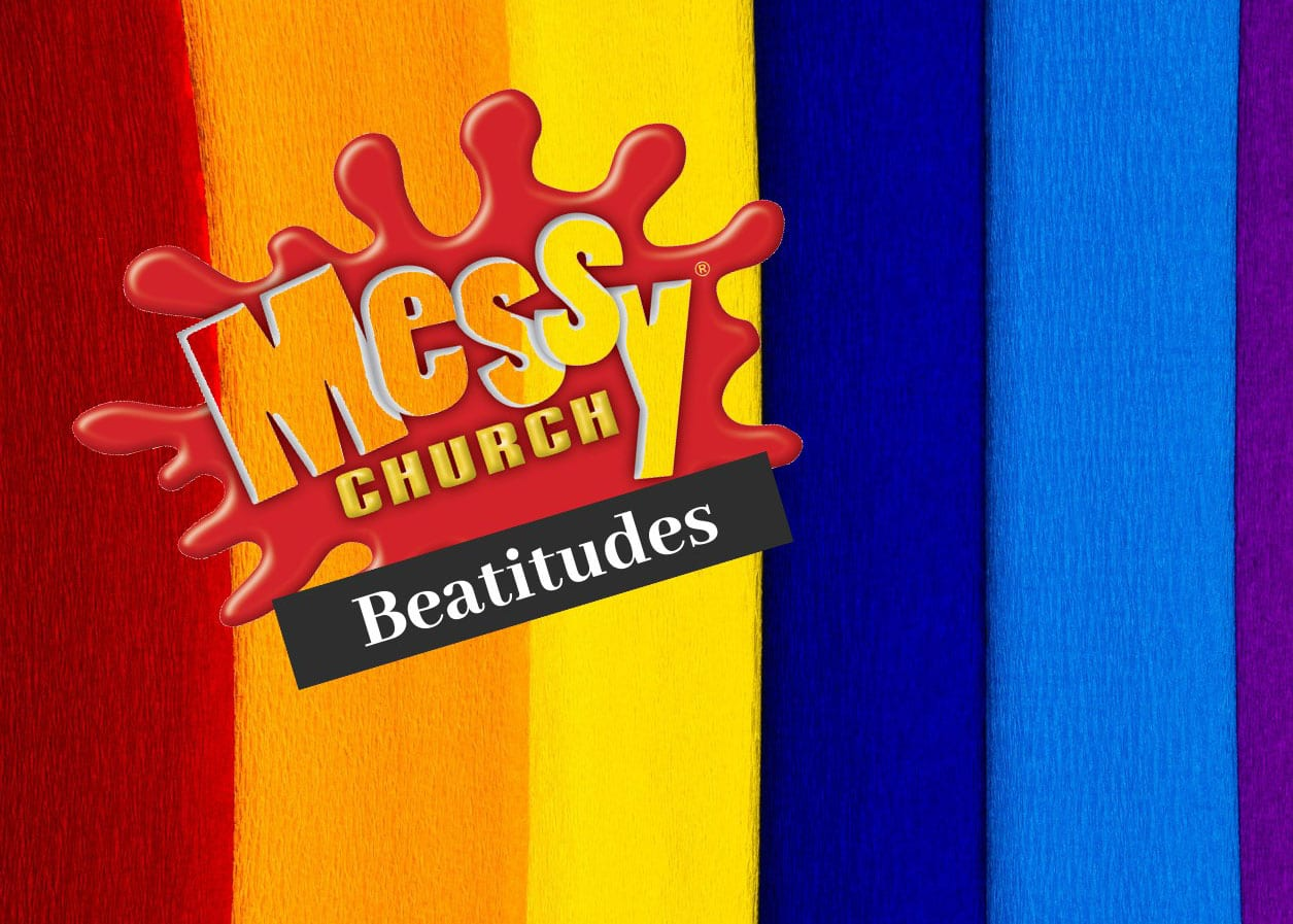 Messy Church: Beatitudes