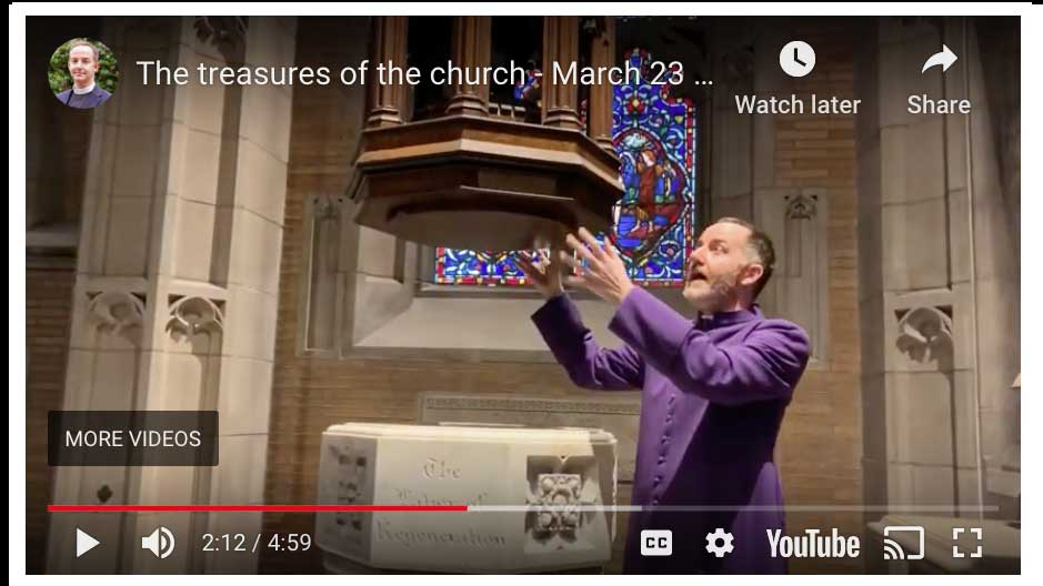 The Treasures of the Church – March 23 Message From Dean Owens