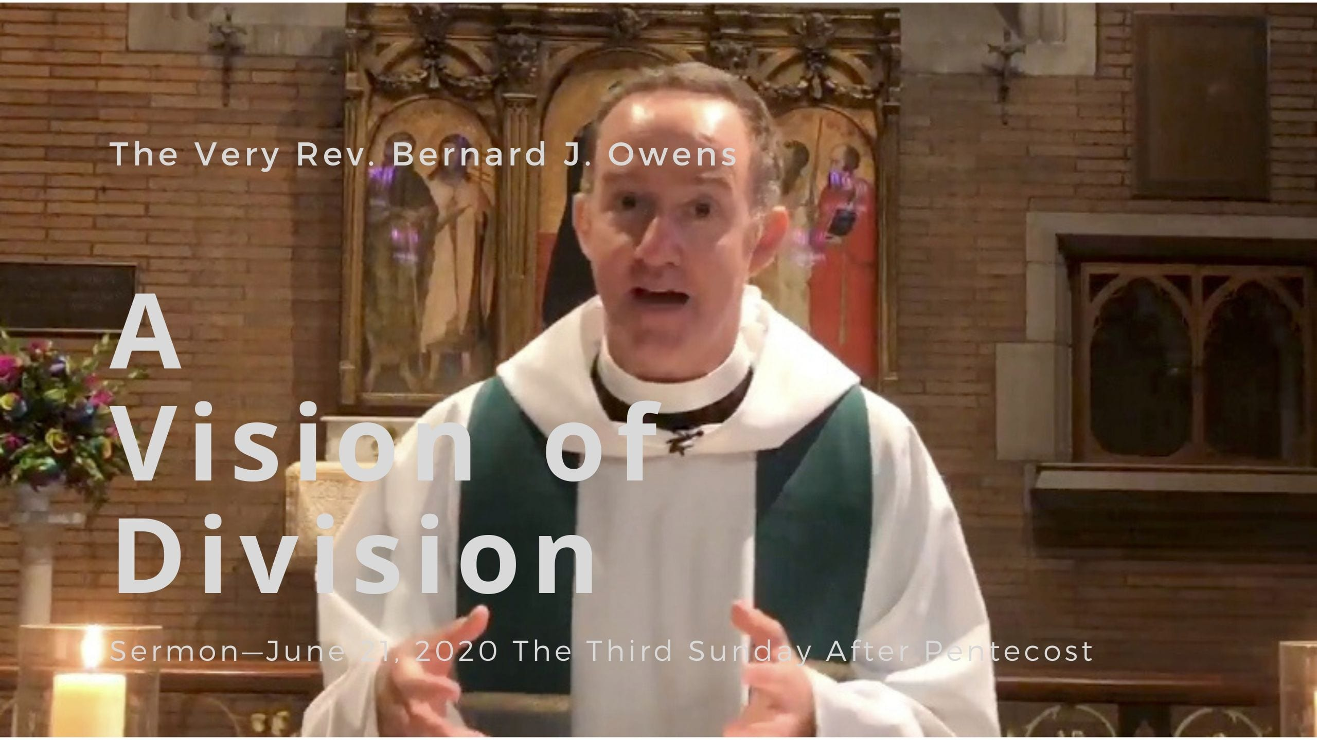 Video Sermon: A Vision of Division