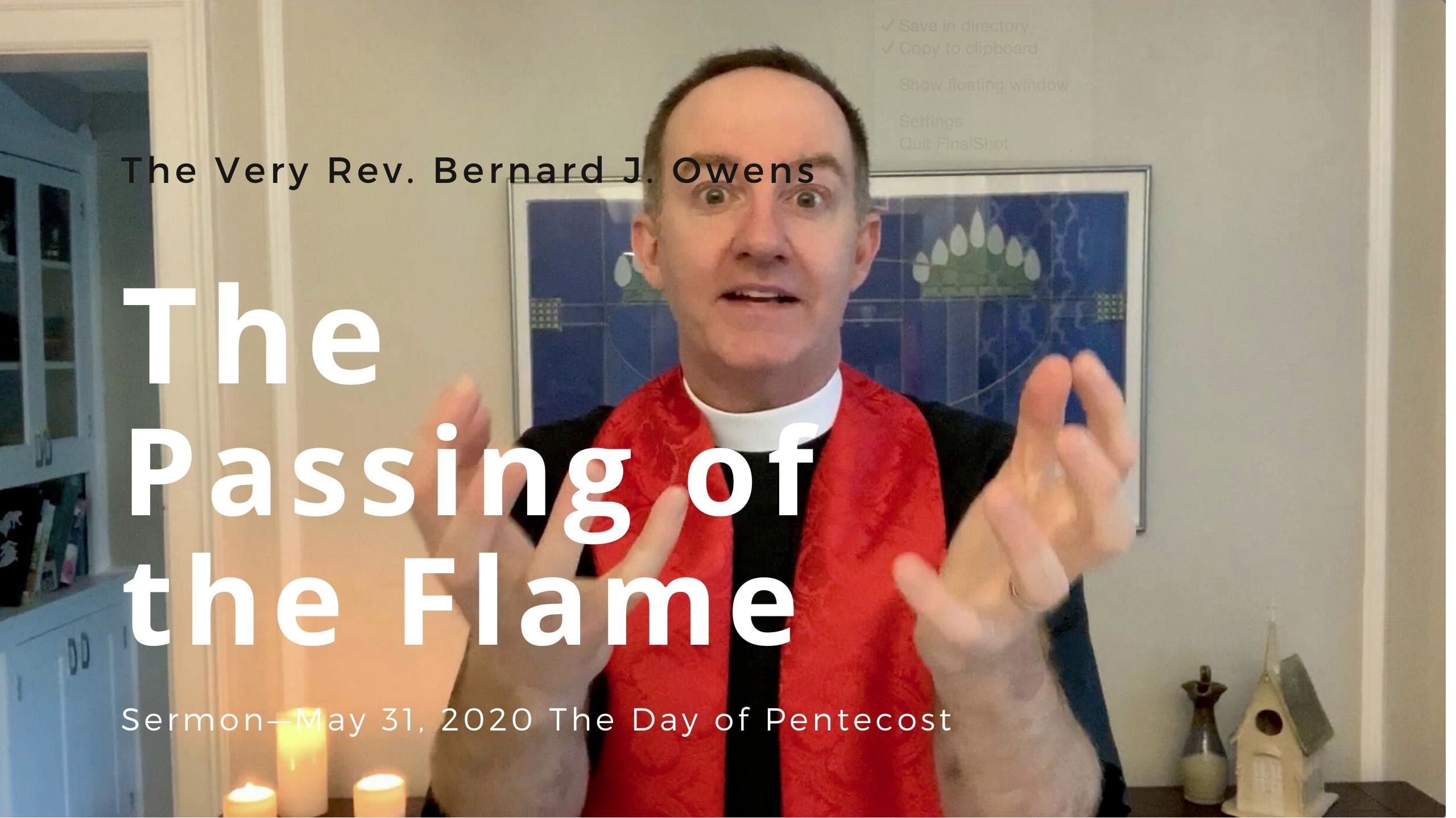 Video Sermon: The Day of Pentecost — The Passing of the Flame