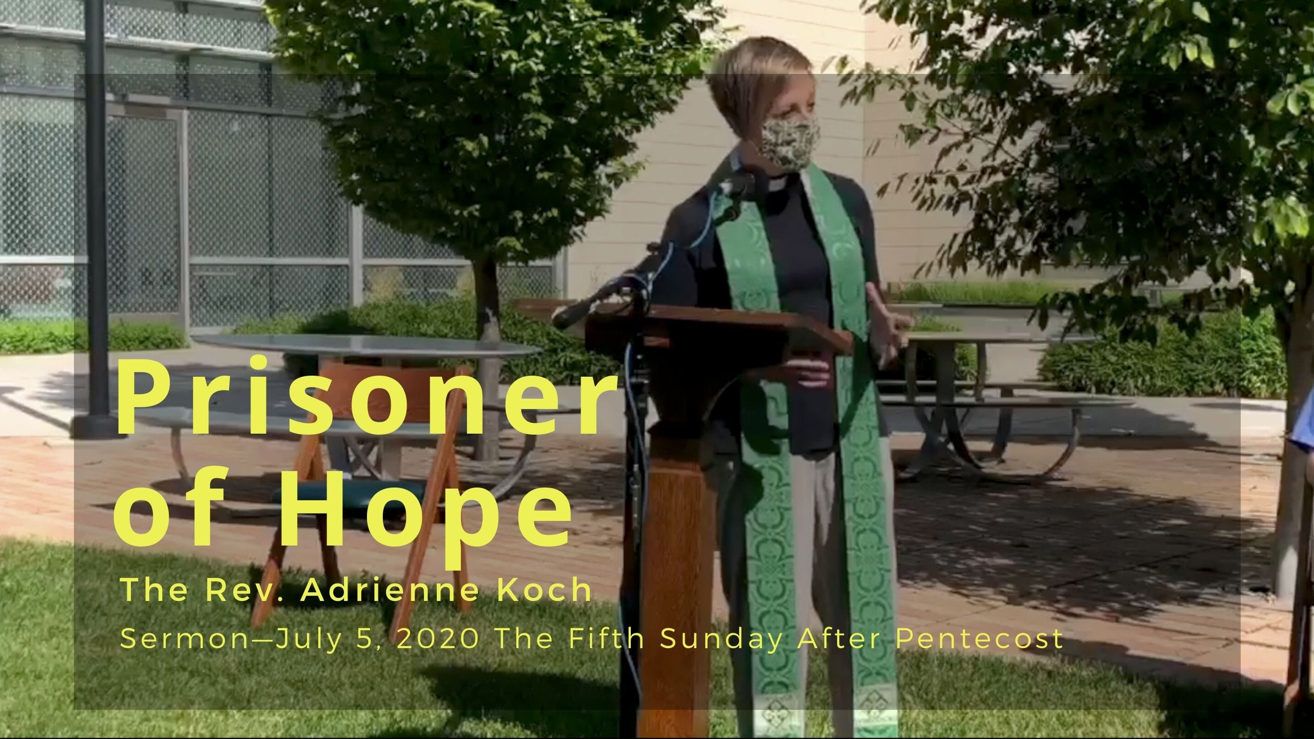 Video Sermon: Prisoner of Hope