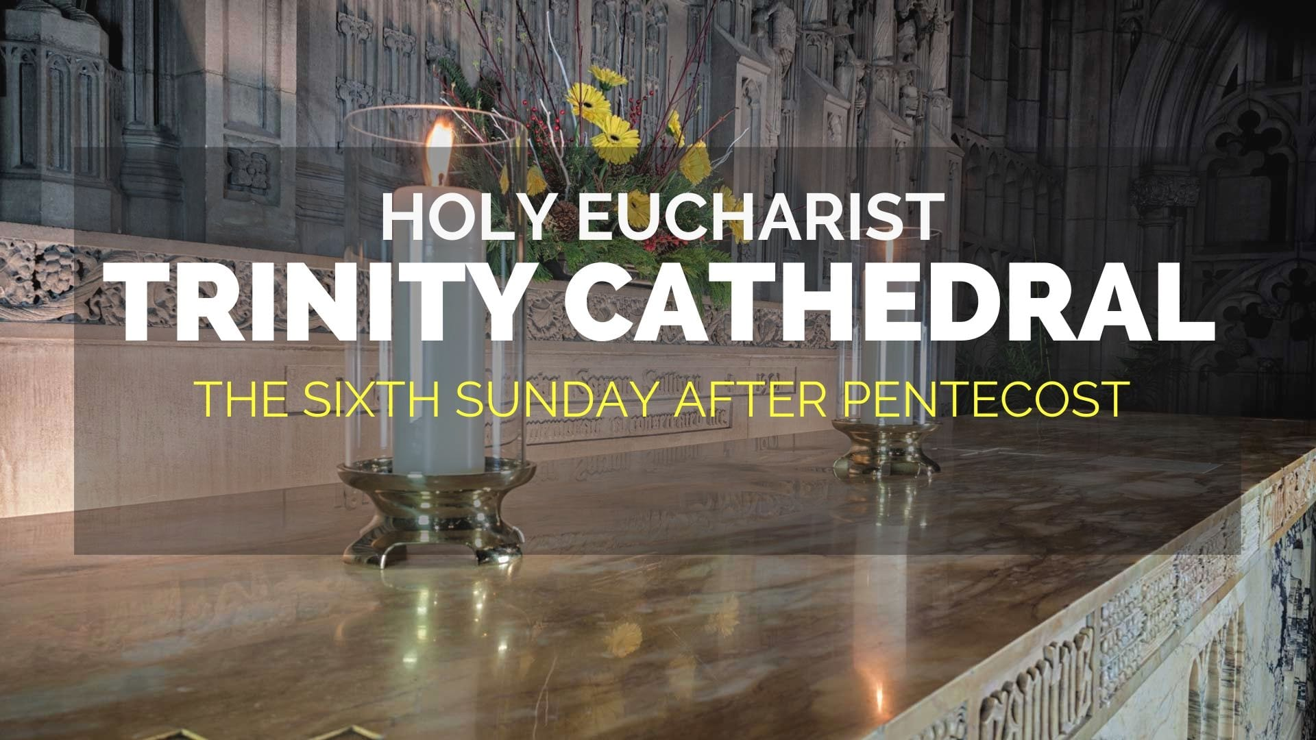 The Sixth Sunday After Pentecost —  July 12, 2020