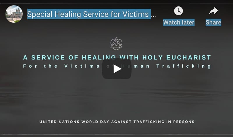 Special Healing Service for Victims of Human Trafficking July 30