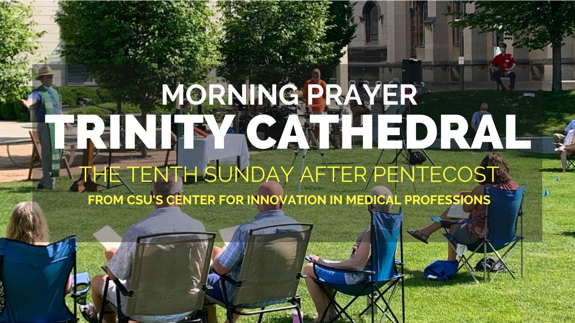 The Tenth Sunday After Pentecost — August 9, 2020