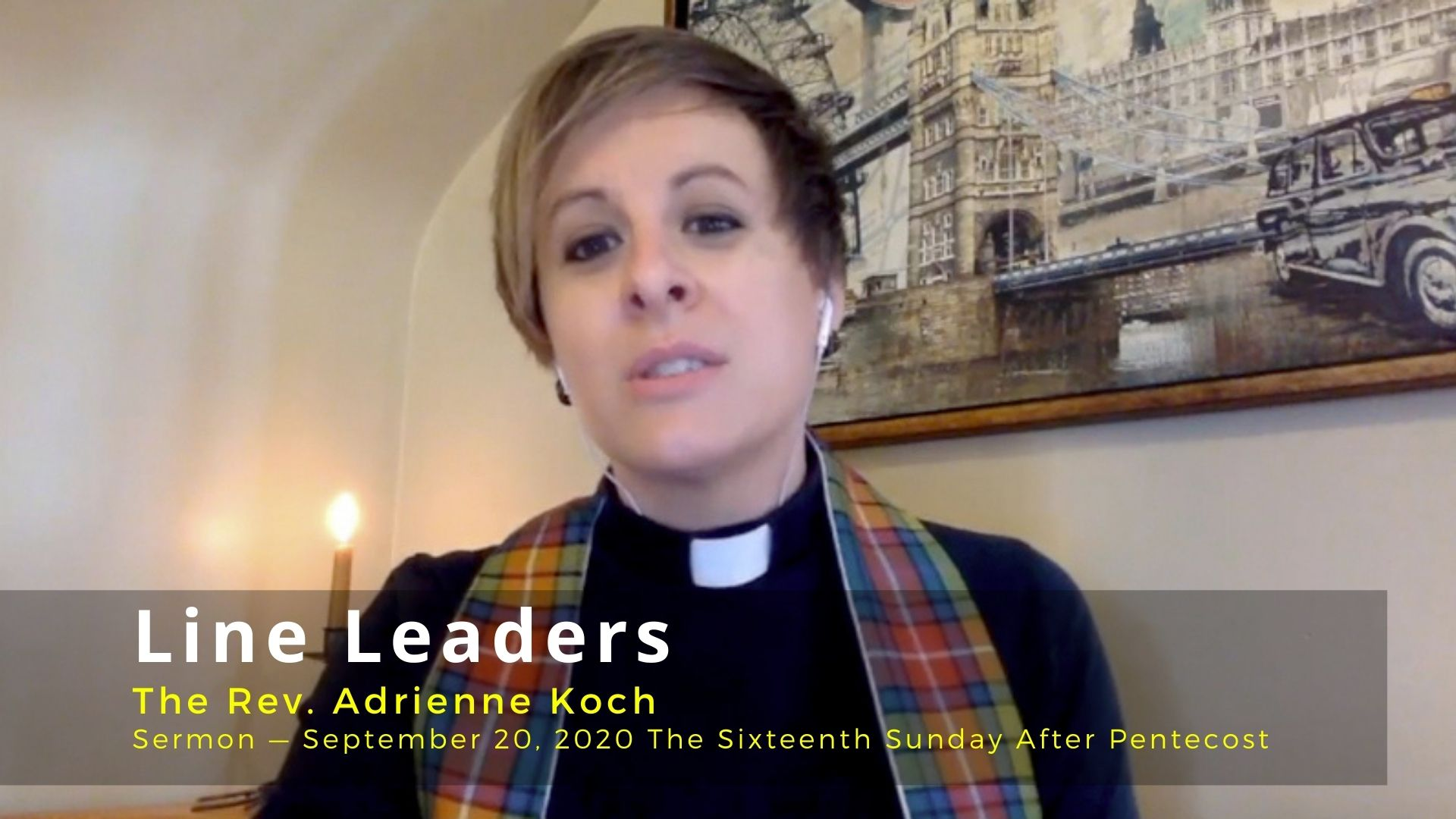 Video Sermon: Line Leaders