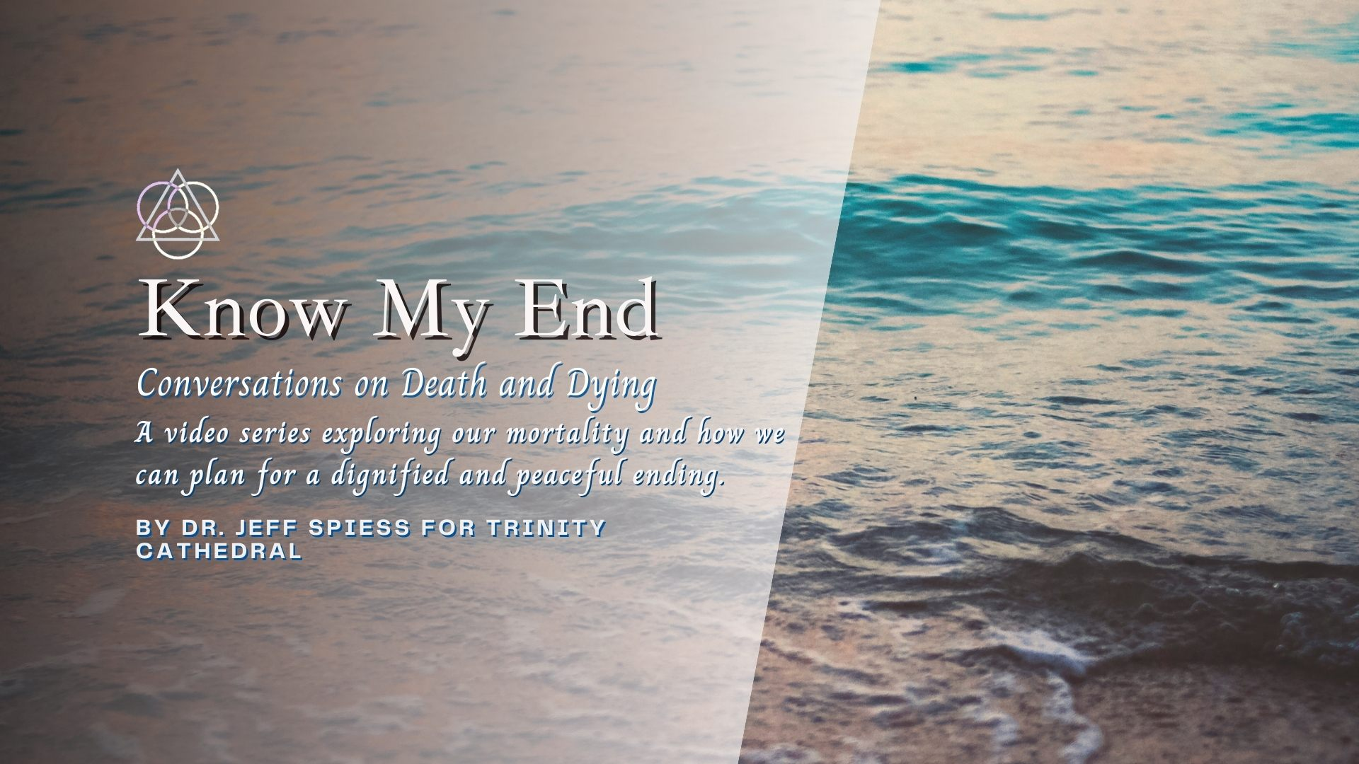 Know My End: Conversations on Death and Dying