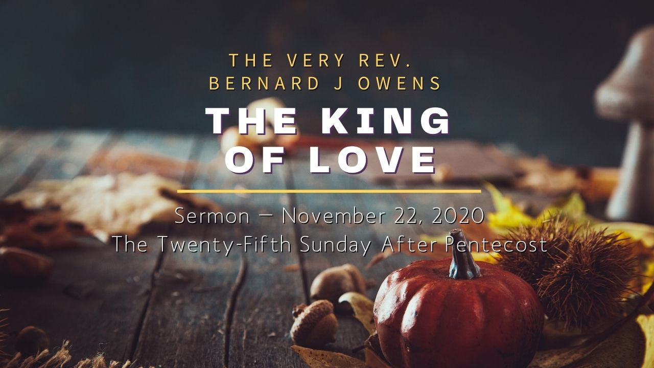 Video Sermon: The King of Love