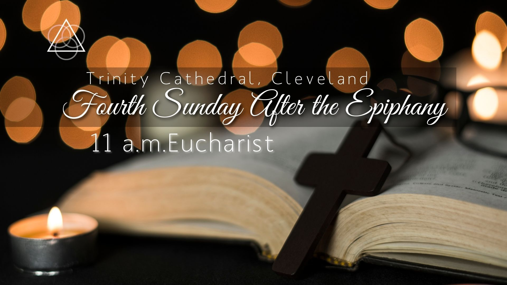Holy Eucharist: The Fourth Sunday After the Epiphany—January 31, 2021