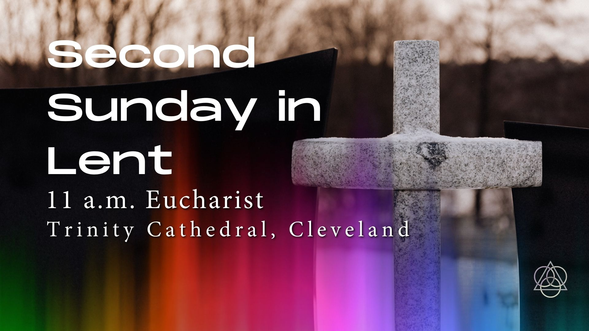 Holy Eucharist: The Second Sunday in Lent—February 28, 2021