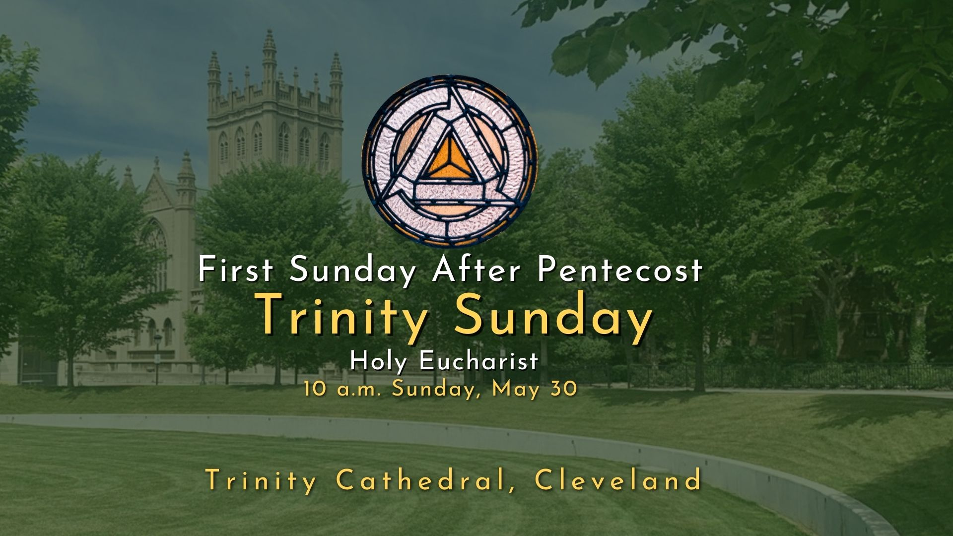 Holy Eucharist: The First Sunday After Pentecost — Trinity Sunday