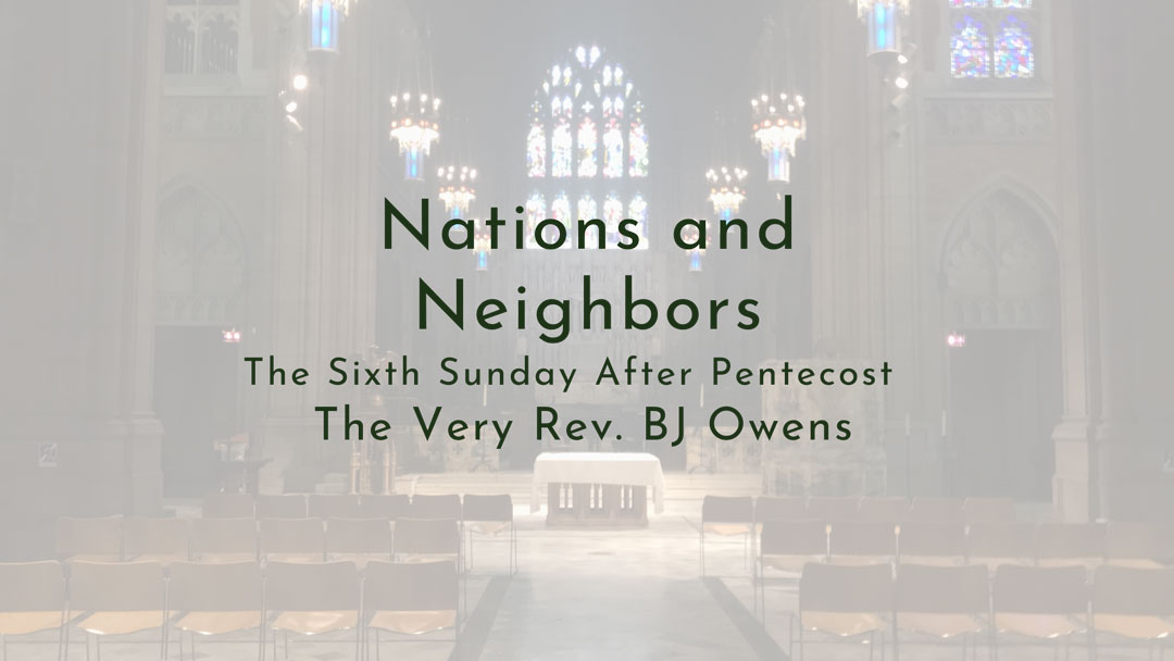 """Sermon Podcast:""""Nations and Neighbors"""""""